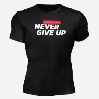 MOTIVATED - Tričko na cvičenie Never Give UP 322
